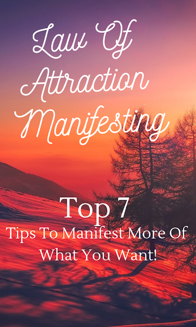 Tips To Manifest More Of What You Want