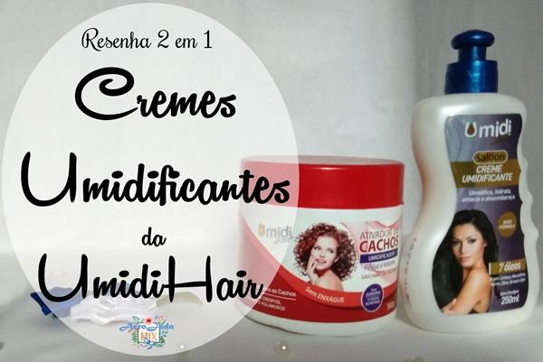Resenha 2 em 1 - Creme Umidificantes da Umidi Hair