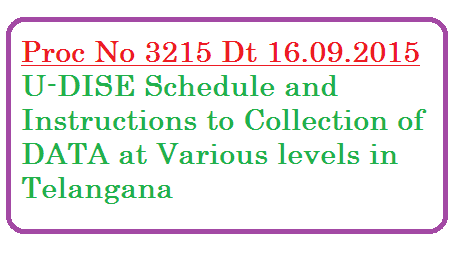 Proc 3215 U DISE Schedule and Instructions for Data Capture in Telangana proc-3215-u-dise-schedule-and-guidlines-instructions-telangana-ssa
