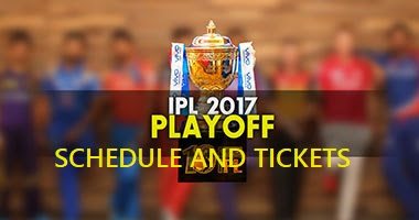 IPL 2017 Playoffs and Final Schedule and Tickets