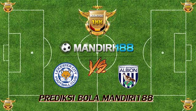 AGEN BOLA - Prediksi Leicester City vs W.B.A 17 Oktober 2017
