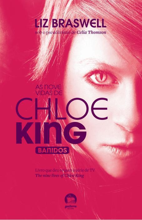 """News: Divulgada capa do livro """"As Nove Vidas de Chloe King"""", da autora Lis Braswell. 17"""