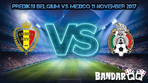 Prediksi Belgium vs Mexico 11 November 2017 Prediksi%2BBelgium%2Bvs%2BMexico%2B11%2BNovember%2B2017