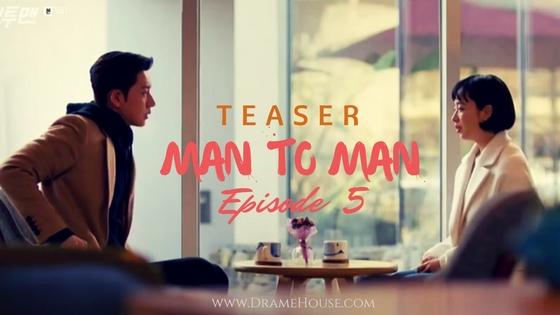 Sinopsis Drama Korea Man to Man Teaser Episode 5