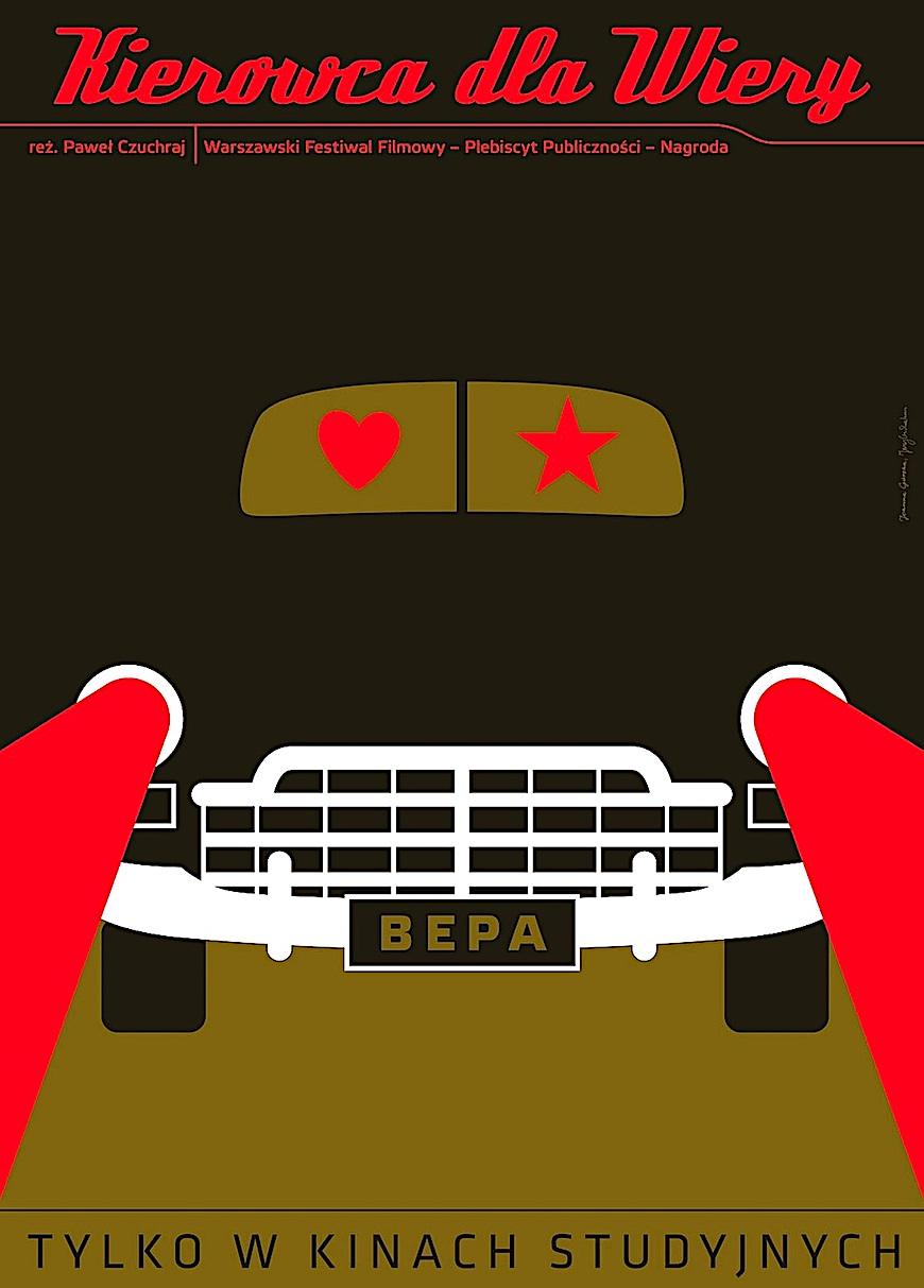 """""""Kierowca dla Wiery"""",  a 2009 poster, Tylko W Kinach Studyjnych"""