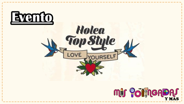 Vídeo | Evento | Holea Top Style - Love yourself