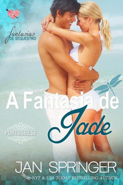 A Fantasia de Jade ~ (Fantasia de Sequestro I) - Jan Springer