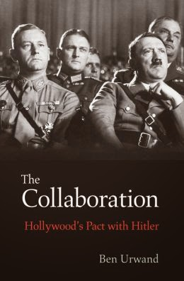 Hollywood's Connections with Nazi Germany - Ben Urwand