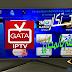 قبل الجميع أستفد بالمجان من أقوى تطبيق لمشاهدة القنوات المشفرة GATA IPTV 2017 وبالتفعيل الجديد (بلا أحتكار)