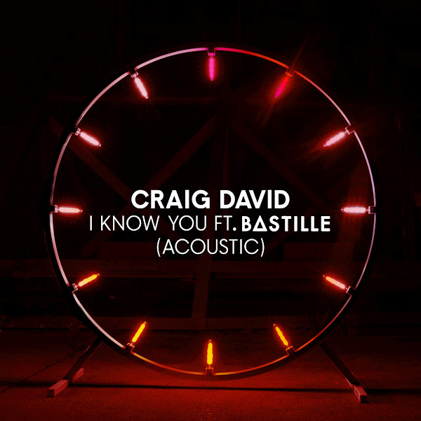 Craig David - I Know You (feat. Bastille) [Acoustic] - Single Cover