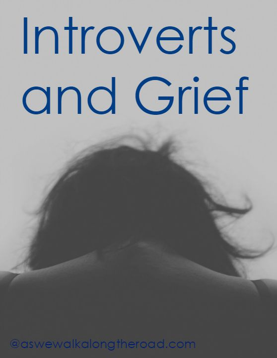 Introverts and Grief