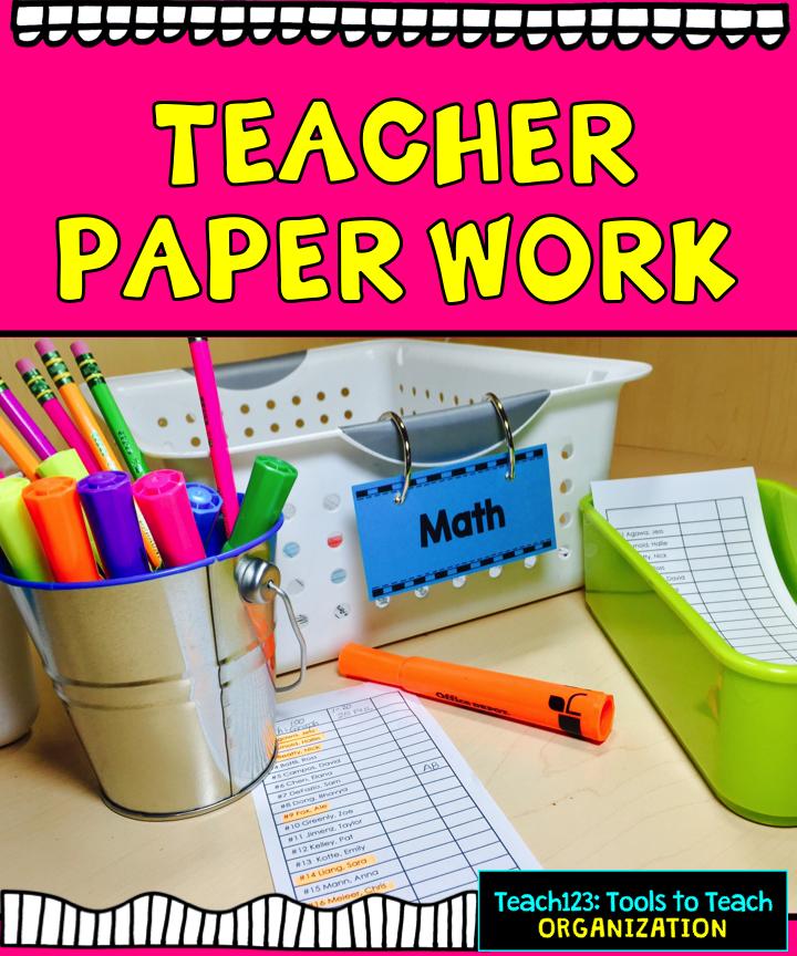 Teacher Tip: Paperwork, Grading, Organization - Teach123