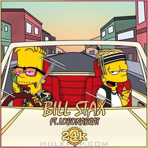 BILL STAX – 24K (Feat. lobonabeat) – Single