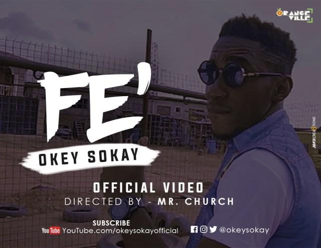 Video: FE - Okey Sokay