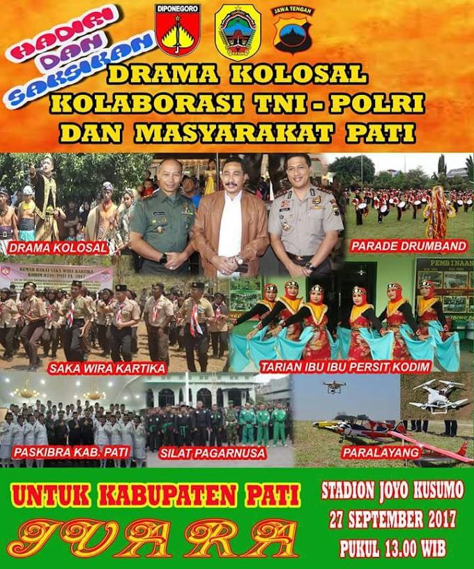 Drama Kolosal Kolaborasi TNI - Polri Dan Masyarakat Pati