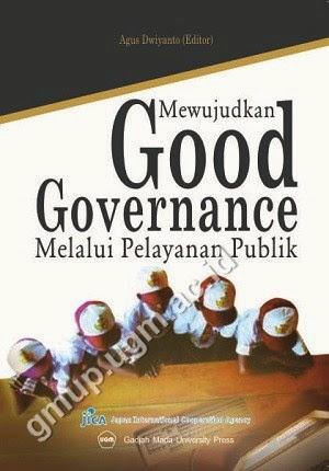 Mewujudkan Good Governance Melalui Pelayanan Publik