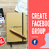 How to Create A Group In Facebook