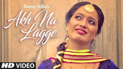 Akh Na Lagge Lyrics - Rimmy Sidhu | Gurmeet Singh | Punjabi Songs 2017
