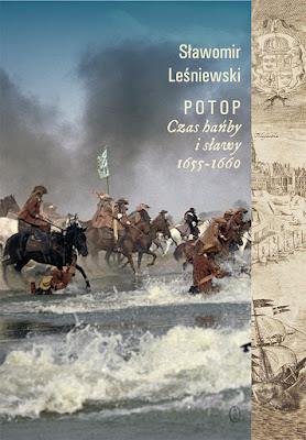 Potop. Czas hańby i sławy 1655-1660 - Sławomir Leśniewski
