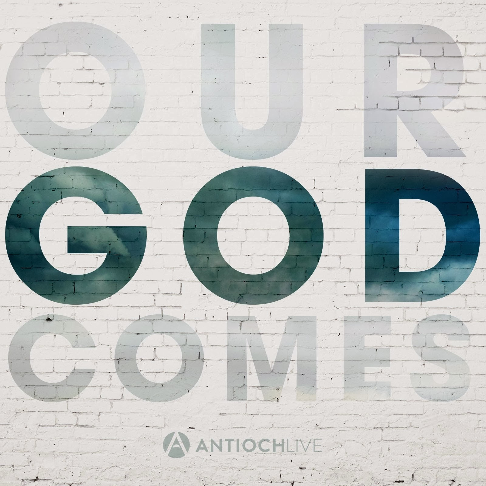 Antioch Live - Our God Comes (2013) English Christian Album Download