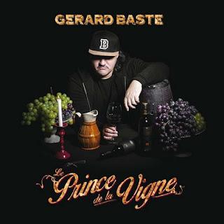 Gerard Baste – Le Prince de la Vigne (2016) [CD] [FLAC]