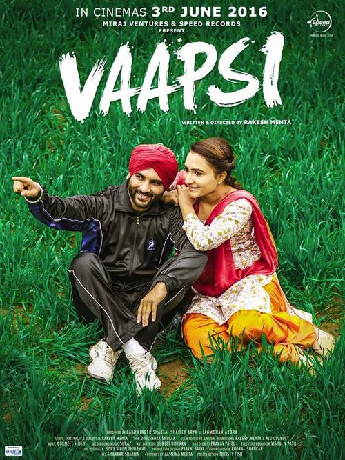 Vaapsi - Punjabi Movie Star Casts, Wallpapers, Songs & Videos