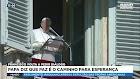 Papa diz que paz é o caminho para esperança