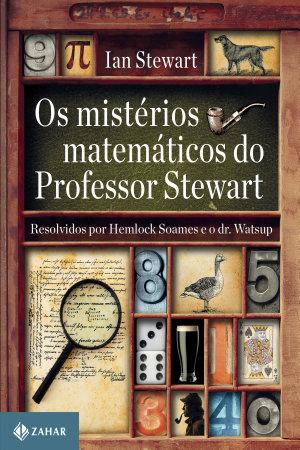 Os mistérios matemáticos do professor Stewart