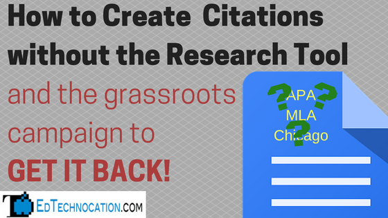 Create Citations w/out #GoogleDoc Research Tool | @EdTechnocation