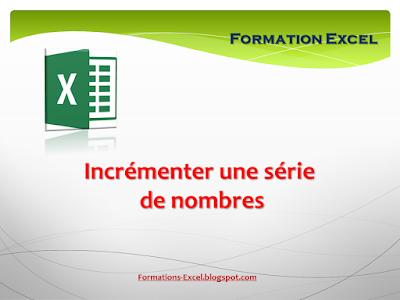 Incrémenter une série de nombres Excel