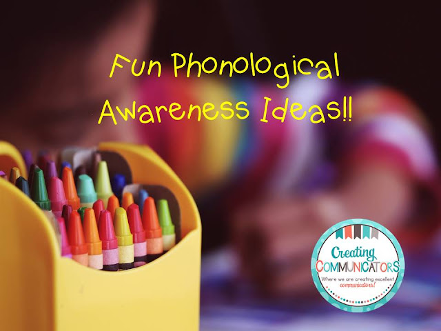 https://creatingcommunicators-mindy.blogspot.ca/2018/02/phonological-awareness.html