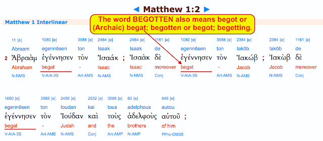 Notice in Notice the same word (begat) In The Genealogy of Jesus Christ?
