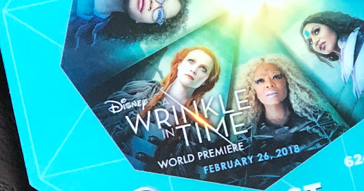 Attending the Worldwide Premiere of A Wrinkle in Time!