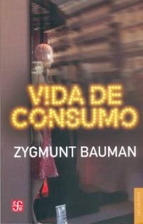 """Vida de consumo"" - Z. Bauman"