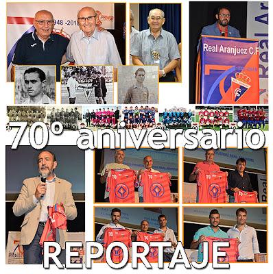 Real Aranjuez 70º Aniversario