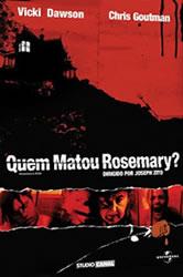 Quem Matou Rosemary? – Dublado