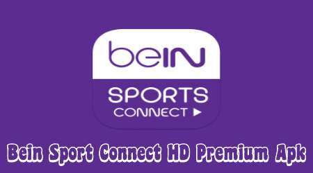 Download Bein Sport Connect Hd Premium Apk 2