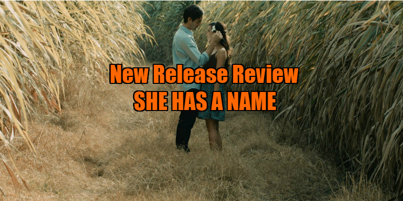 she has a name film review
