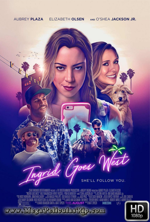 Ingrid Goes West [1080p] [Latino-Ingles] [MEGA]
