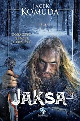 """Jaksa"" - Jacek Komuda"