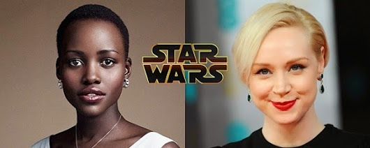 Lupita Nyong'o e atriz de Game of Thrones entram para o elenco de Star Wars: Episódio VII