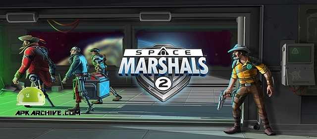 Space Marshals 2 APK android Oyun indir Aksiyon