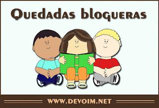 Crónicas de las quedadas blogueras a las que ha asistido Devoim