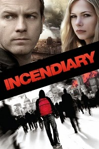 Watch Incendiary Online Free in HD