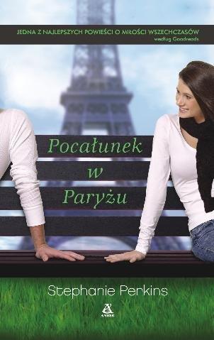Anna i Pocałunek w Paryżu ( Stephanie Perkins)- recenzja