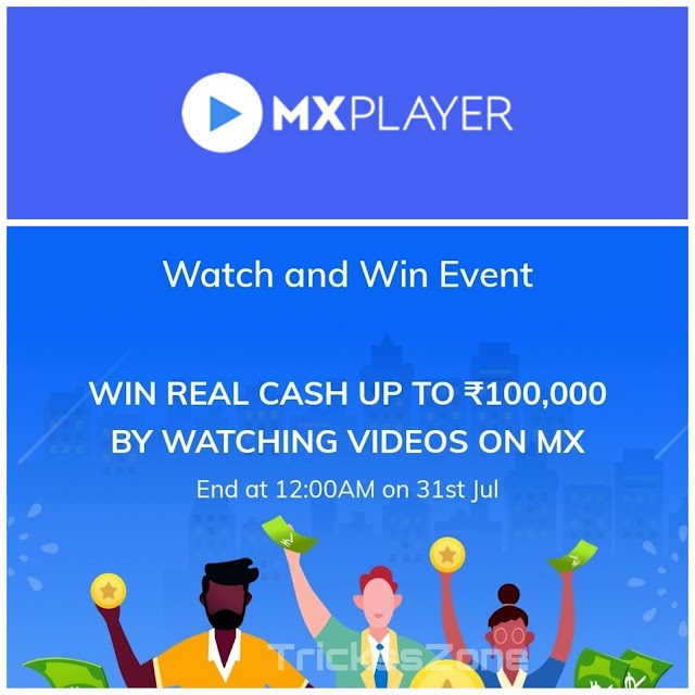 [OVER] MX player watch and win to earn real cash by watching videos