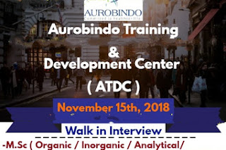 Walk in interview@ Aurobindo training & Development centre on 15 November for multiple positions