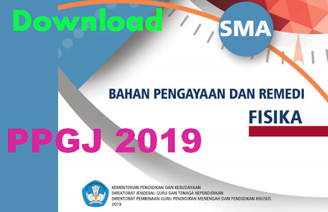 DOWNLOAD MATERI PENGAYAAN REMEDIAL PPGJ MAPEL FISIKA