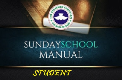 RCCG Students Manual  -  Sunday School 10th December 2017 Lesson 15