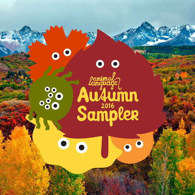 Animal Language - Autumn Sampler 2016 | Full Stream